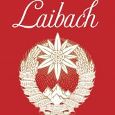 Laibach – The Sound Of Music Tour